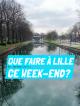 que faire à Lille ce weekend