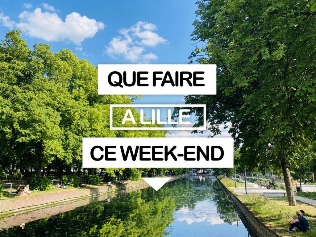 Que faire à Lille ce weekend ? (le 18, 19 e 20 septembre 2020)