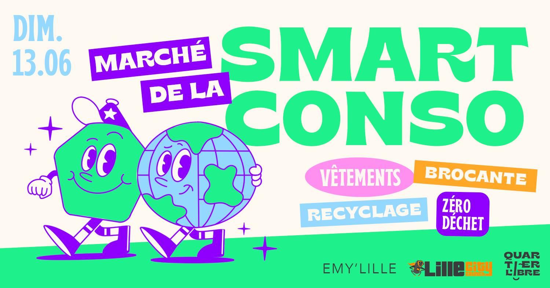Dimanche 13 juin – Marché Smart Conso / Halle du Quartier Libre / Dès 10h